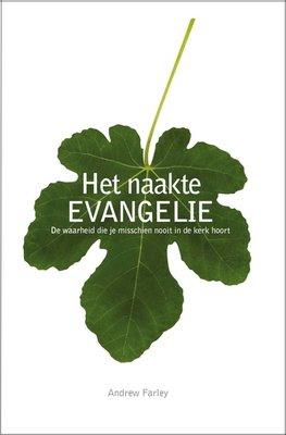 Het naakte evangelie